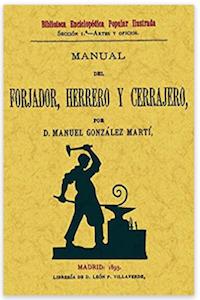 Manual del forjador herrero y cerrajero